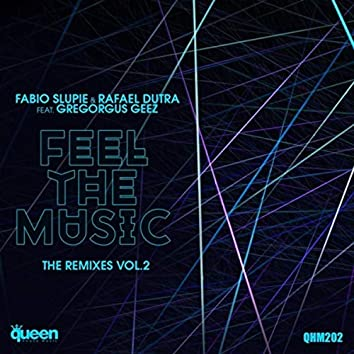 Feel the Music (The Remixes, Vol. 2)