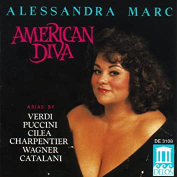Marc, Alessandra: Arias - Verdi, G. / Catalani, A. / Cilea, F. / Puccini, G. / Charpentier, G. / Wagner, R.