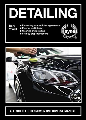 Car Care & Detailing: All you need to know in one concise manual (Concise Manuals)