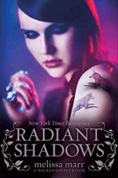 Radiant Shadows  Wicked Lovely 4