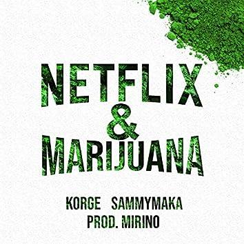 Netflix & Marijuana (feat. Sammymaka & Mirino)