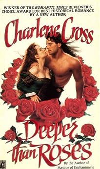 Deeper Than Roses by [Charlene Cross]