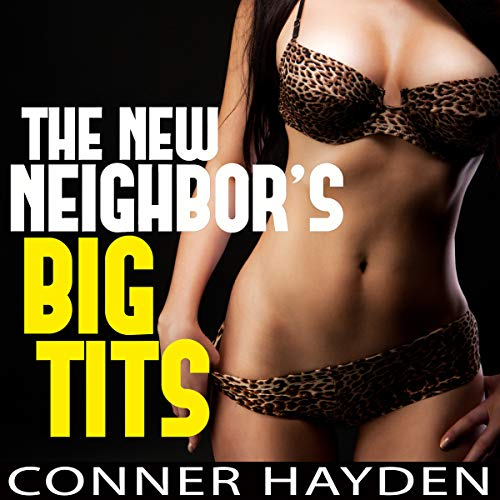 The New Neighbor's Big Tits audiobook cover art