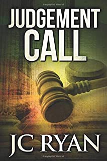 Judgment Call: A Suspense Thriller (The Exonerated) (Volume 1)