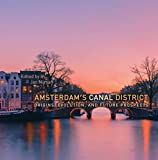 Amsterdam's Canal District: Origins, Evolution, and Future Prospects (English Edition)