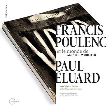 Francis Poulenc and the World of Paul Éluard
