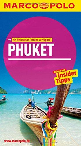MARCO POLO Reiseführer Phuket, Krabi, Ko Lanta, Ko Phi Phi: Reisen mit Insider-Tipps.