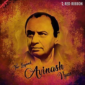 Avinash Vyas- The Legend
