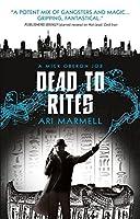 Dead to Rites: A Mick Oberon Job 3 (A Mick Oberon Job Book)