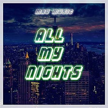 All My Nights