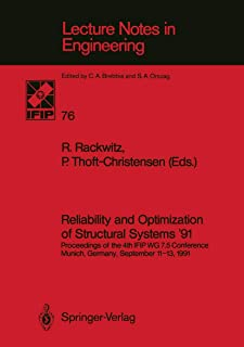 Reliability and Optimization of Structural Systems '91: Proceedings of the 4th IFIP WG 7.5 Conference Munich, Germany, Sep...
