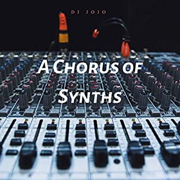 A Chorus of Synths
