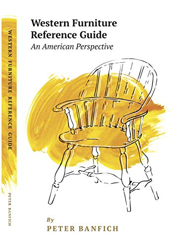 Western Furniture Reference Guide: An American Perspective