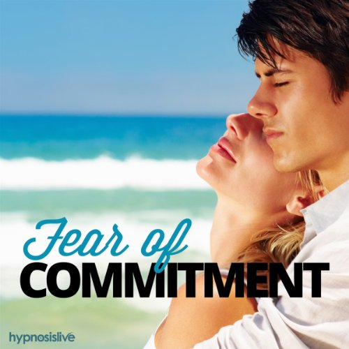 Fear of Commitment Hypnosis cover art