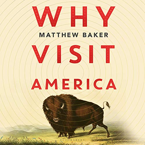 Why Visit America audiobook cover art