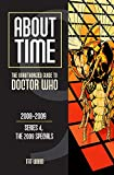 About Time 9: The Unauthorized Guide to Doctor Who (Series 4, the 2009 Specials) (About Time: The 2009 Speicals)