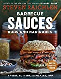 Barbecue Sauces, Rubs, and Marinades--Bastes, Butters & Glazes, Too (Steven Raichlen Barbecue Bible...
