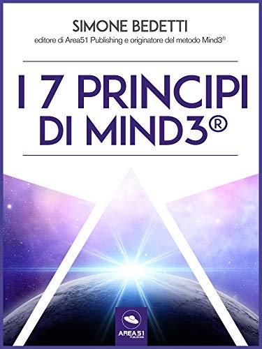 I 7 princìpi essenziali di Mind3® (Italian Edition)