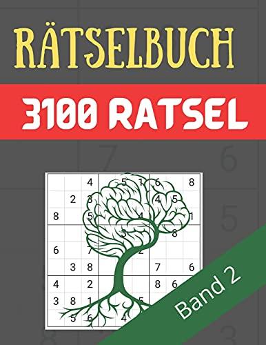 Rätselbuch - 3100 Rätsel Große Schrift Band 2: Große Puzzle-Sudoku-Bücher mit mehreren Puzzles - mittel bis extrem schwer - für Jugendliche, Erwachsene und Senioren mit Lösungen