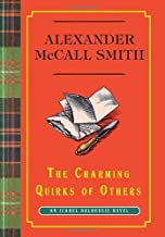 By Alexander McCall Smith:The Charming Quirks of Others: An Isabel Dalhousie Novel [Hardcover]