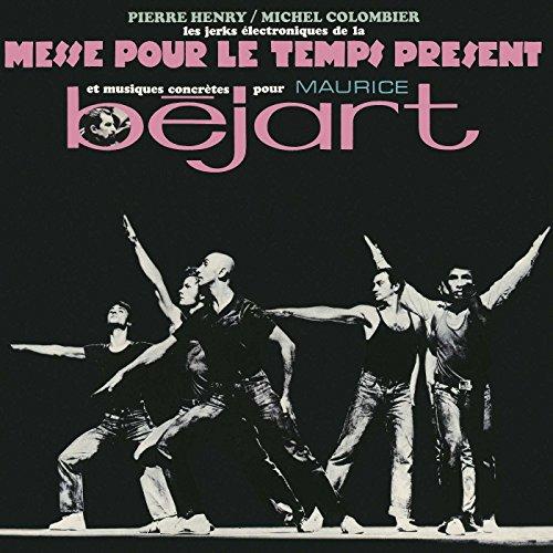 Les Jerks Électroniques de la Messe pour Le Temps Présent et Musiques Concrètes de Pierre Henry pour Maurice Béjart