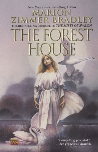 The Forest House (Avalon, Book 2)