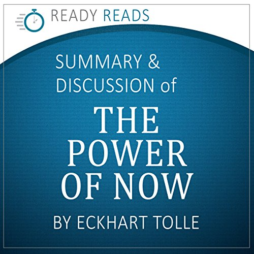 The Power of Now, by Eckhart Tolle: An Action Steps Summary and Analysis audiobook cover art