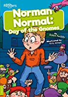 Norman Normal: Day of the Gnomes (BookLife Readers)