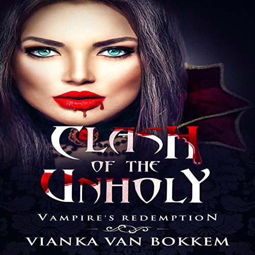 Clash of the Unholy: Vampire's Redemption  By  cover art