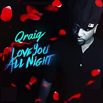 Love You All Night
