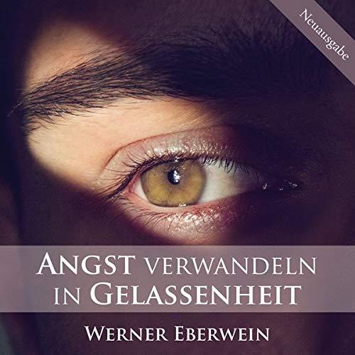 Angst verwandeln in Gelassenheit  By  cover art