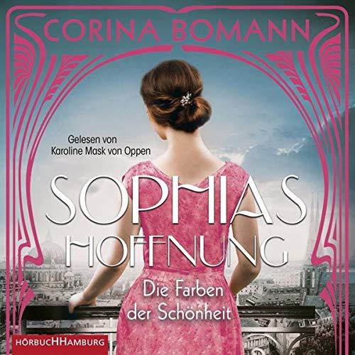 Sophias Hoffnung Audiobook By Corina Bomann cover art