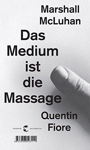 Das Medium ist die Massage: Ein Inventar medialer Effekte