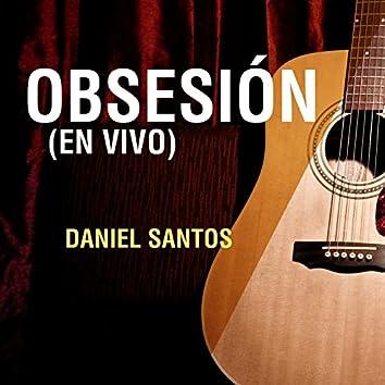Obsesión (En Vivo)