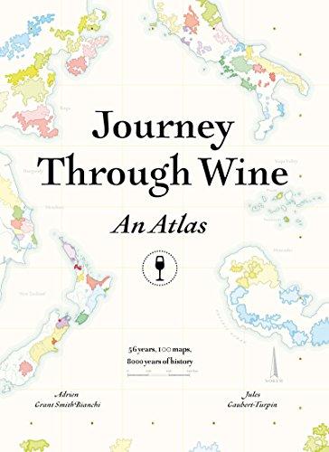 Smith Bianchi, A: Journey Through Wine: An Atlas