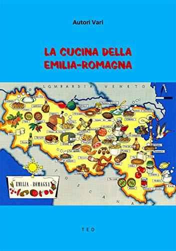 La Cucina della Emilia-Romagna (Italian Edition)