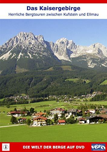 Das Kaisergebirge Herrliche Bergtouren zwischen Kufstein und Ellmau