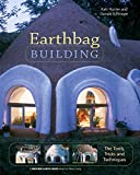 Earthbag Building: The Tools, Tricks and...