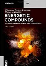 Energetic Compounds: Methods for Prediction of their Performance (De Gruyter STEM)