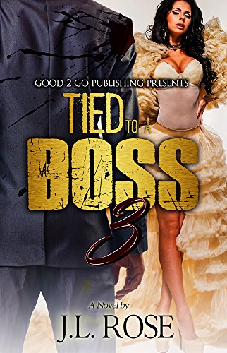 Ebook Tied To A Boss By Jl Rose