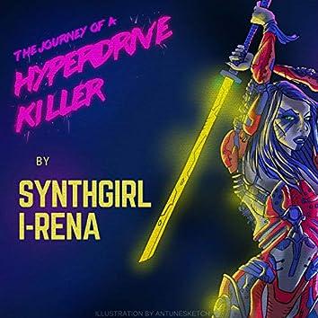 Journey of a Hyperdrive Killer