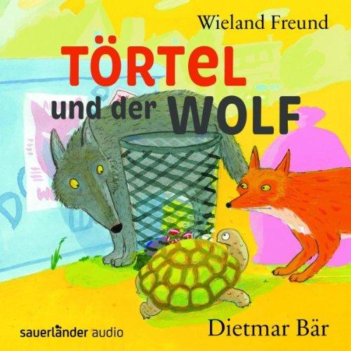 Törtel und der Wolf Titelbild