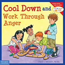 Cool Down and Work Through Anger (Learning to Get Along®)