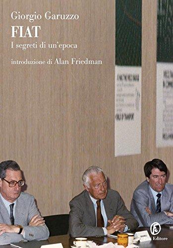 FIAT: I segreti di un'epoca (Le terre Vol. 134)