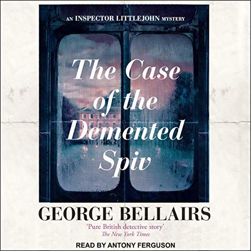 The Case of the Demented Spiv audiobook cover art