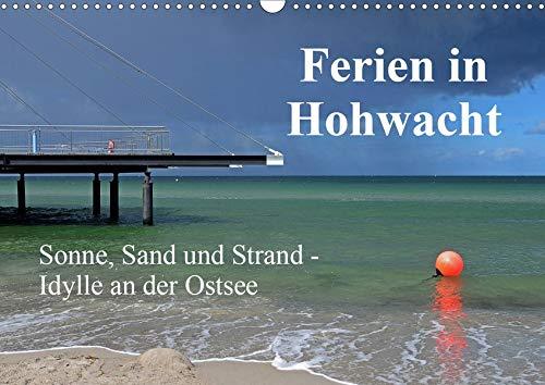 Ferien in Hohwacht (Wandkalender 2020 DIN A3 quer): Erholungsmomente an der Hohwachter Bucht (Monatskalender, 14 Seiten ) (CALVENDO Orte)