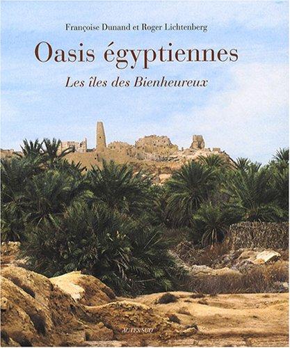 Oasis égyptiennes : Les îles des Bienheureux