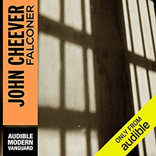 Falconer                    By:                                                                                                                                 John Cheever                               Narrated by:                                                                                                                                 Jay Snyder                      Length: 6 hrs and 44 mins     70 ratings     Overall 3.8
