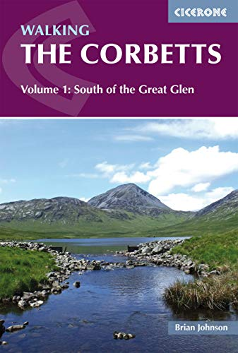 Walking the Corbetts Vol 1 South of the Great Glen (Cicerone Walking Guides)