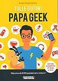 Toi, le (futur) papa geek